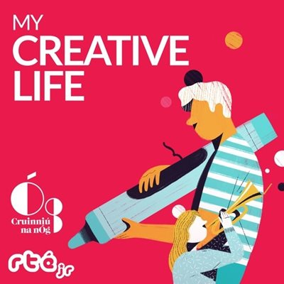 Creative Ireland Launches Series 2 of My Creative Life